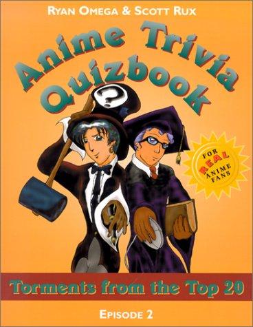 Anime Trivia Quizbook