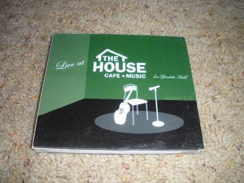 Live at the House (Cafe + Music) (in Glendale Mall) Version 1.0 Music - Glendale Mall La