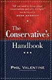 The Conservative's Handbook: Defining the Right Position on Issues from A to Z