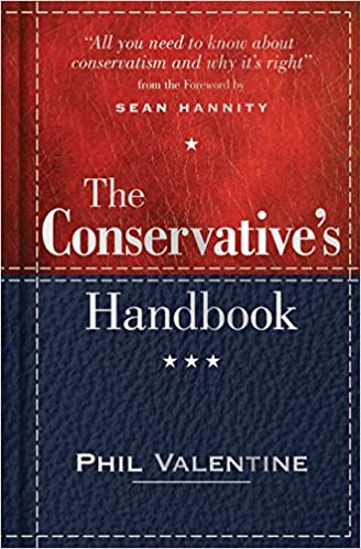 amazon com the conservative s handbook defining the right position