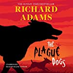 The Plague Dogs | Richard Adams