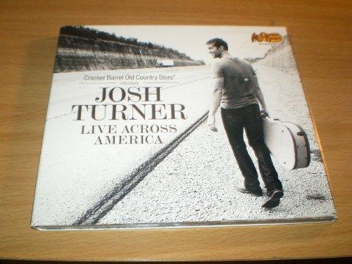 Live Across America Josh Turner