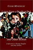 Letters from a Deadbeat Dad and Other Stories, Cosmo Monkhouse, 1403302057