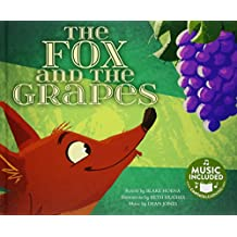 The Fox and the Grapes (Classic Fables in Rhythm and Rhyme)