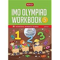 International Mathematics Olympiad Work Book -Class 5 (2019-20)
