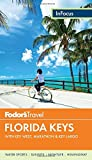 Fodor's In Focus Florida Keys: with Key West, Marathon & Key Largo (Travel Guide) by Fodor's (2015-02-17)