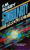 The Singularity Project, F. M. Busby, 0812521307