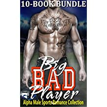 Big Bad Player: Alpha Male Sports Romance Collection