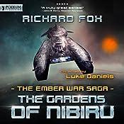 The Gardens of Nibiru: The Ember War, Book 5 | Richard Fox