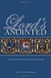 The Lord's Anointed, Lyle L. Luchterhand, 0810022346