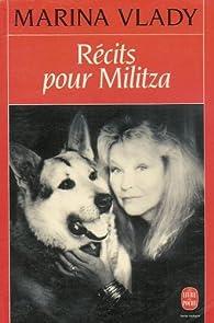 Récits pour Militza par Marina Vlady