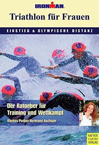 Triathlon für Frauen - Einstieg und olympische Distanz