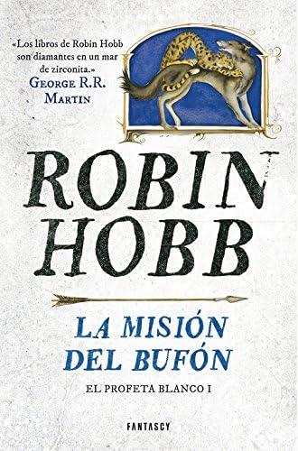 La Misión Del Bufón. El Profeta Blanco 1