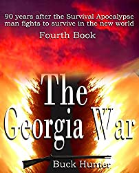 The Georgia War (Survival Apocalypse Book 4)