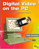 Digital Video on the PC, Bunzel, Tom, 0941845214