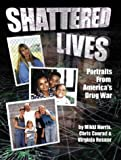 Shattered Lives, Mikki Norris and Chris Conrad, 0963975439