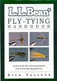 L. L. Bean Fly-Tying Handbook, Dick Talleur and L. L. Bean, Inc. Staff, 1558217088