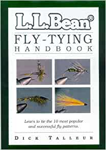 L.L. Bean Fly-Tying Handbook: Dick Talleur: 9781558217089 ...
