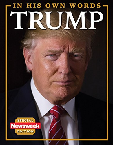 newsweek-donald-trumpin-his-own-words