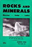 Rocks and Minerals, vol. 41, no. 3, whole no. 318, March 1966