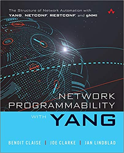 Network Programmability with YANG: The Structure of Network