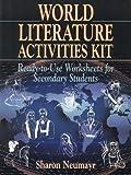 World Literature Activities Kit, Sharon Neumayr, 0876289480