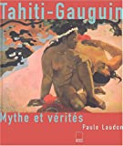 img - for Tahiti-Gauguin : Mythe et v  rit  s book / textbook / text book