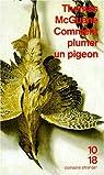 Comment plumer un pigeon par McGuane