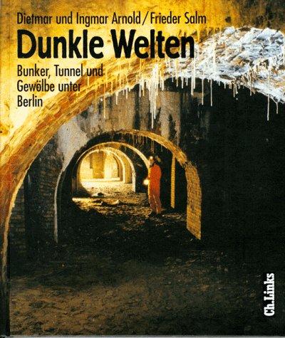 dunkle-welten-bunker-tunnel-gewlbe-unter-berlin