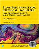 Fluid Mechanics for Chemical Engineers: with Microfluidics, CFD, and COMSOL Multiphysics 5, 3rd Edition Front Cover