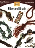 Fiber and Beads, Kalmbach Publishing Co. Staff, 0890244448