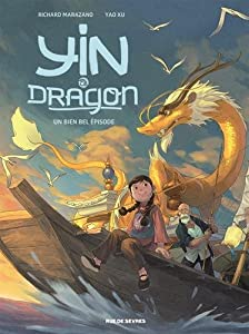 """Afficher """"Yin et le dragon n° 1 Créatures célestes"""""""