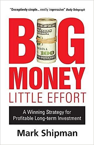 Ebooks Big Money, Little Effort: A Winning Strategy For Profitable Long-term Investment Descargar Epub