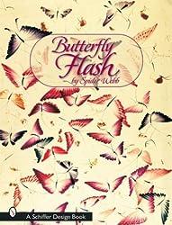 Butterfly Flash (Schiffer Design Books)