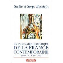 Dictionnaire historique de la France contemporaine