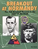 Front cover for the book Breakout at Normandy: The 2nd Armored Division in the Land of the Dead by Mark Bando