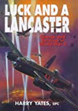 Luck and a Lancaster : Chance and Survival in World War II