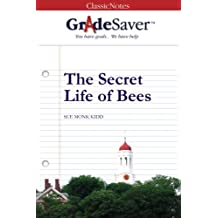 GradeSaver (TM) ClassicNote The Secret Life of Bees: Study Guide
