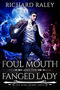 The Foul Mouth And The Fanged Lady by Richard Raley ebook deal