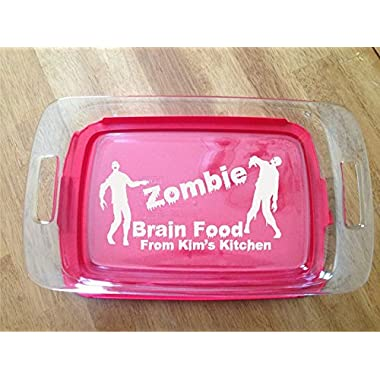 Personalized Pyrex Dish 9x13 Zombies Brain Food Gift Wedding Anniversary W/lid
