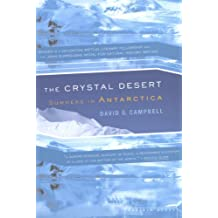 The Crystal Desert: Summers in Antarctica