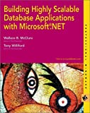 Building Highly Scalable Database Applications With .NET, Wallace B. McClure and John Croft, 0764536400