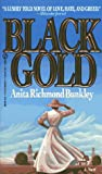 img - for Black Gold book / textbook / text book