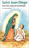 img - for Saint Juan Diego and Our Lady of Guadalupe (Encounter the Saints (14)) book / textbook / text book