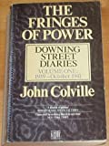 The Fringes of Power: Downing Street Diaries: Volume One, 1939 - October 1941