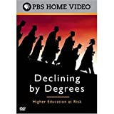 Buy Declining by Degrees: Higher Education at Risk