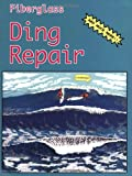 Fiberglass Ding Repair