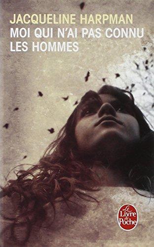 Moi Qui N Ai Pas Connu Les Hommes (Le Livre de Poche) (French Edition)