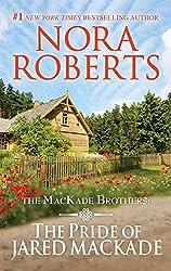 The Pride of Jared MacKade: 1000 (MacKade Brothers)