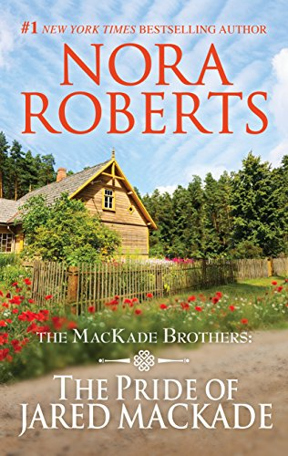 The Pride of Jared MacKade: 1000 (MacKade Brothers) cover